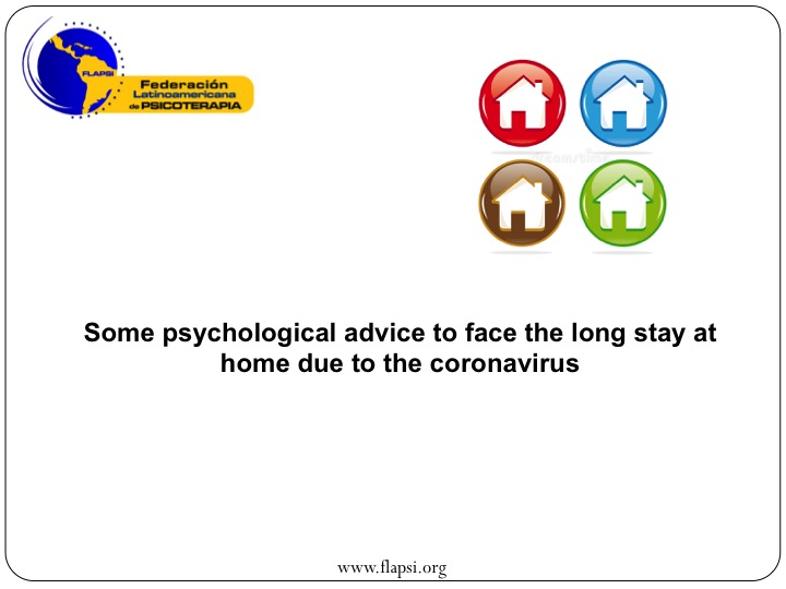 Some Psychological Advice To Face The Long Stay At Home Due To The Coronavirus