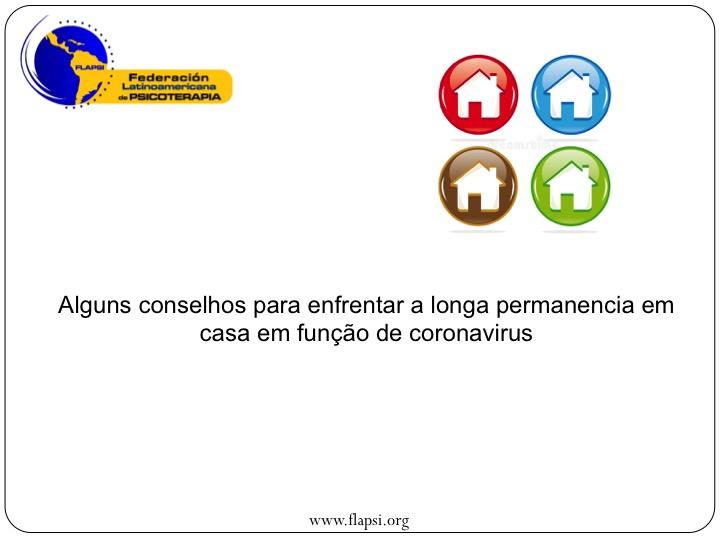 Alguns Conselhos Para Enfrentar A Longa Permanencia Em Casa Em Função De Coronavirus