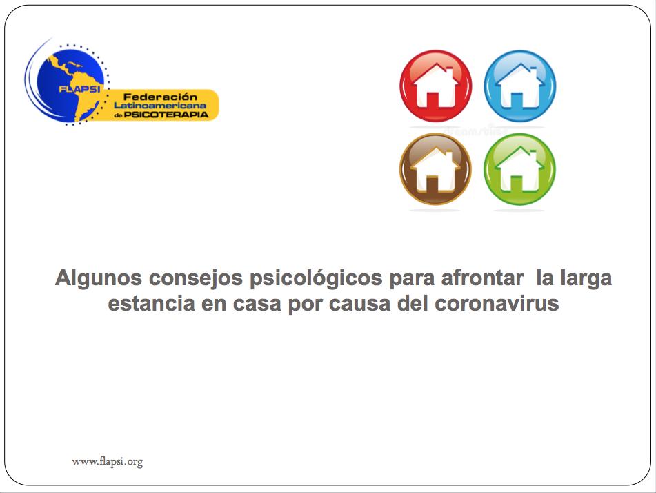 Algunos Consejos Psicológicos Para Afrontar La Larga Estancia En Casa Por Causa Del Coronavirus